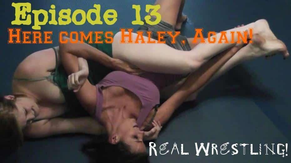 "#13 - ""Here Comes Haley, Again!"" - Haley Davidson vs Monroe Jamison - (REAL) - 2013"