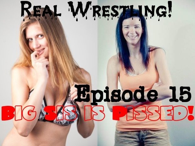 "#15 - ""Big Sis is Pissed!"" - Electra Jamison vs Haley Davidson - (REAL) - 2012"