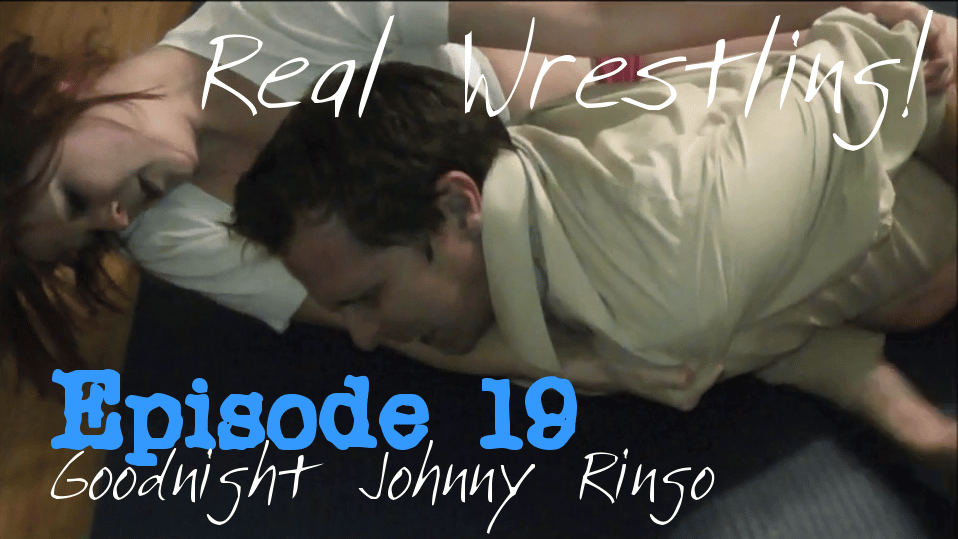 #19 - Goodnight Johnny Ringo - Monroe Jamison vs Johnny Ringo - (REAL) - Mixed Wrestling