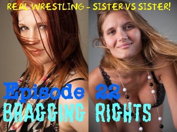 "#22 - ""Bragging Rights"" - Electra Jamison vs Monroe Jamison"