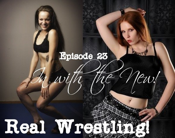 "#23 – ""In With The New"" – Lillian Grey vs Lexxy Archer - (REAL)"