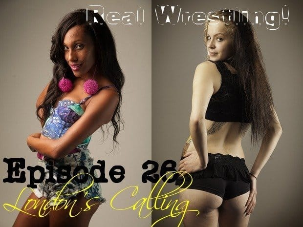 "#26 – ""London Calling"" – Lexxy Archer vs London Rain - (REAL) - 2013"