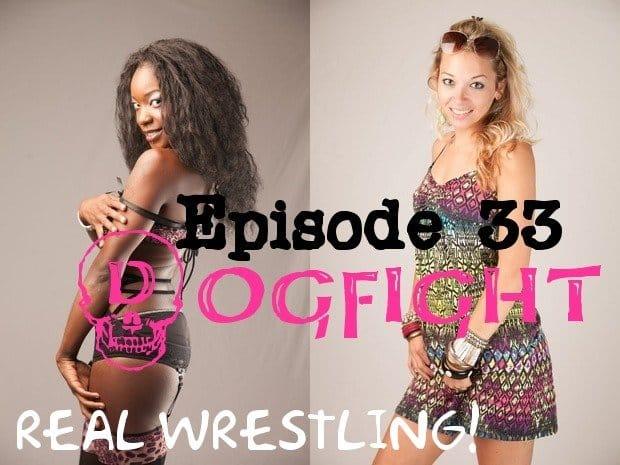 "#33 – ""Dogfight"" – Ashley Wildcat vs Foxy Rain - (REAL) - 2013"