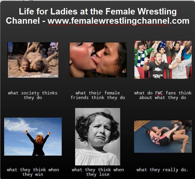 Women Wrestling Life!