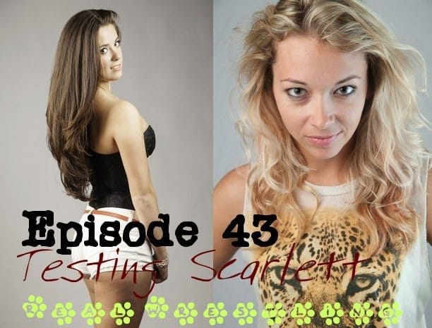 "#43 – ""Testing Scarlett"" – Ashley Wildcat vs Scarlett Squeeze - (REAL) - 2013"