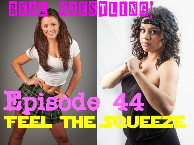 """#44 - """"Feel the Squeeze"""" - Bella Mamacita vs Scarlett Squeeze from 2013"""