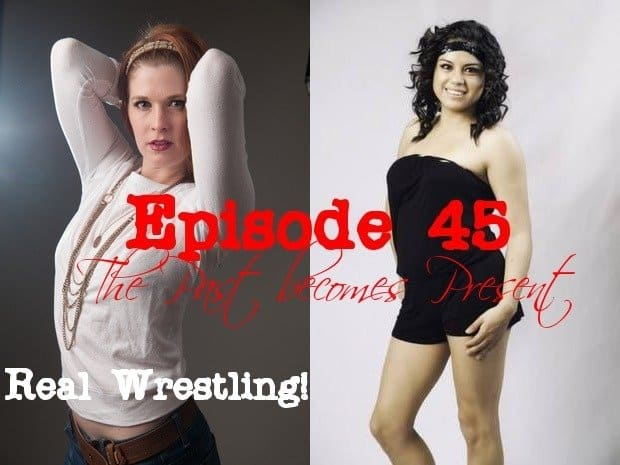#45 - Bella Mamacita vs Monroe Jamison - The Past Becomes Present - Real Competitive Women's Wrestling