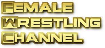 Women Who Wrestle - The Female Wrestling Channel