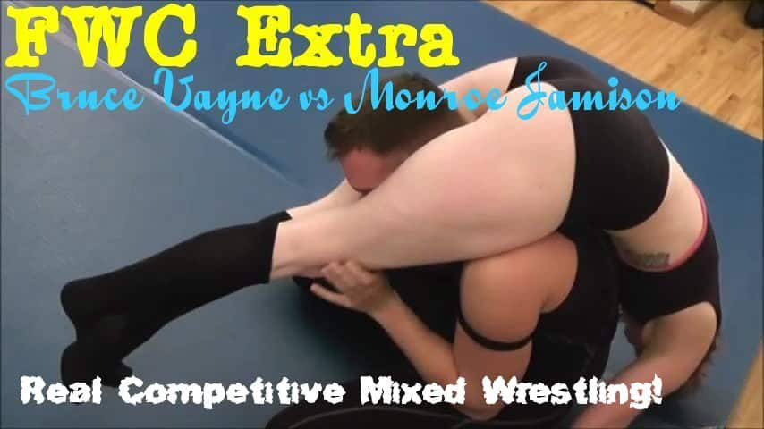 FWC EXTRA – Bruce Vayne vs Monroe Jamison – Real Competitive Mixed Action