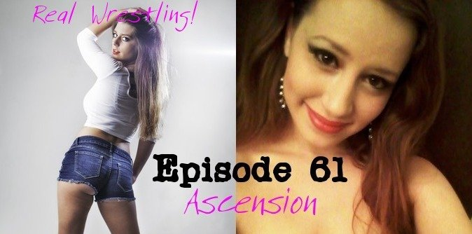#61 - Ascension - Callisto Strike vs Lilith Fire - Competitive Women's Wrestling