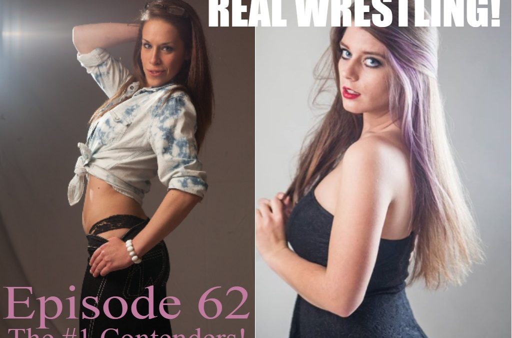 Episode 62 – The #1 Contenders – Carmella Ringo vs Callisto Strike