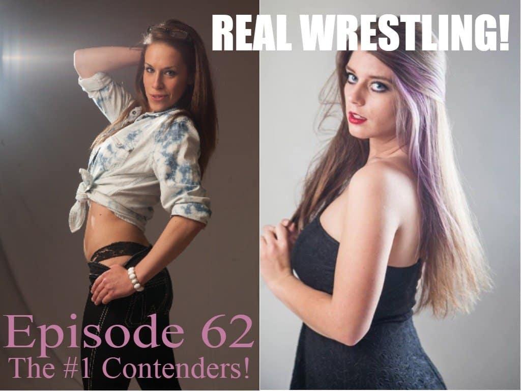 #62 - The #1 Contenders - Carmella Ringo vs Callisto Strike - Competitive Women's Wrestling!