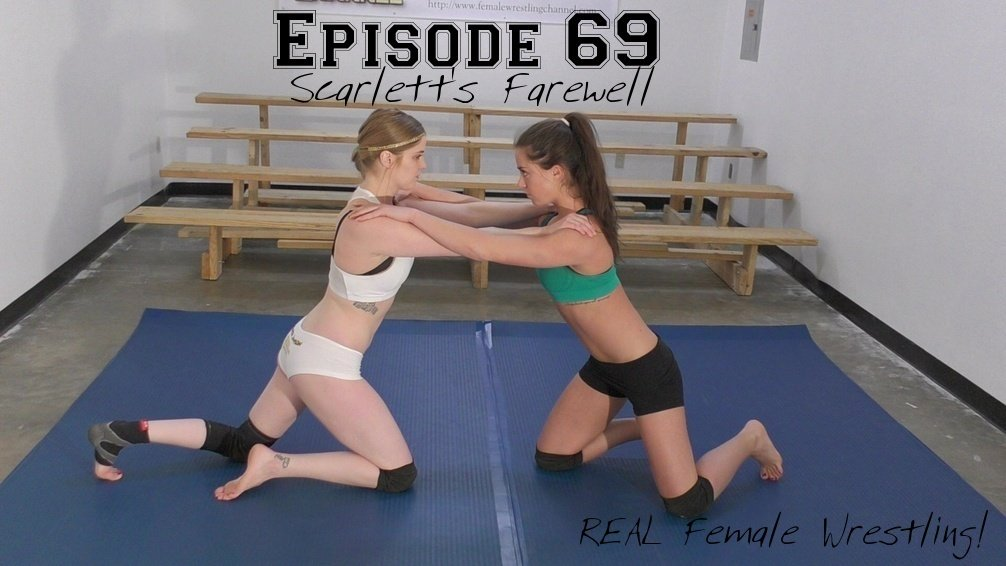 episode69scarlettsfarewellscarlettsqueezevsmonroejamisonrealfemalecompetitivematwrestling