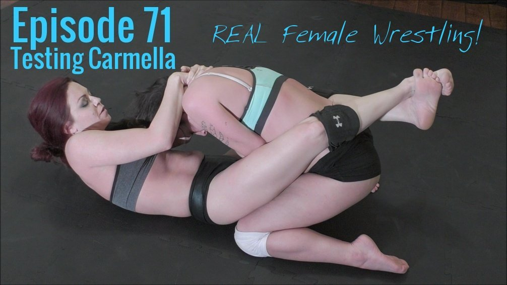 episode71coverphototestingcarmellasarahbrookevscarmellaringorealfemalecompetitivematwrestling