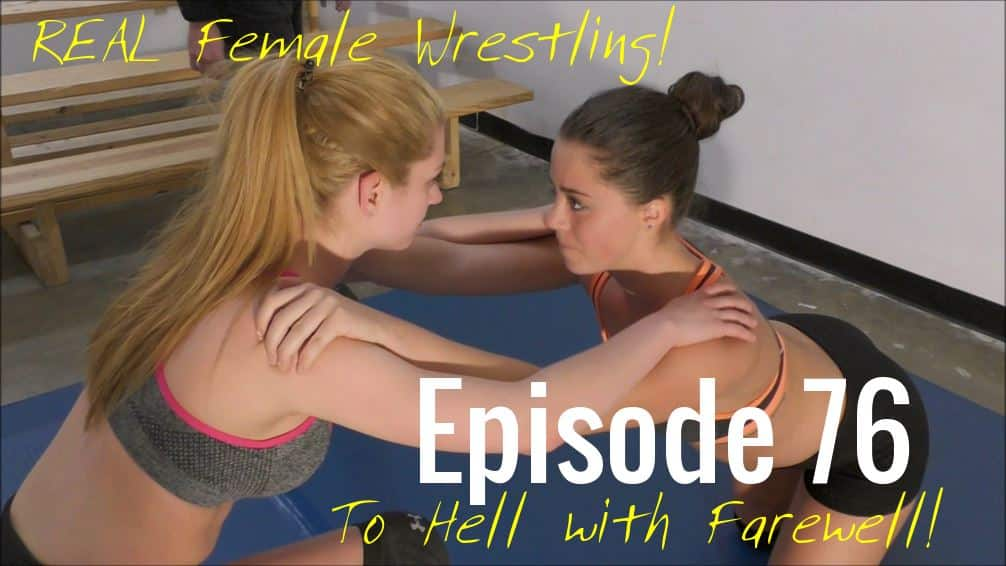 Episode 76 – To Hell with Farewell! – Scarlett Squeeze vs Callisto Strike