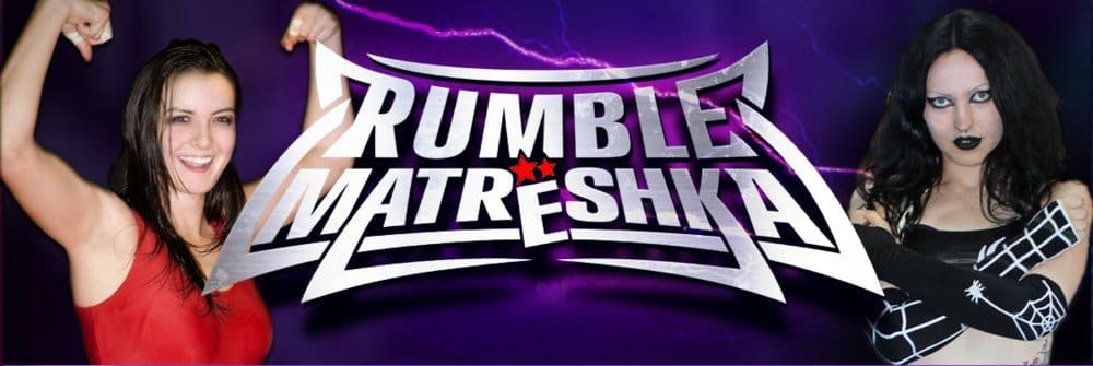 Rumble Matreshka and Wrestling Castle